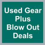 Used Gear/Blow Out Deals